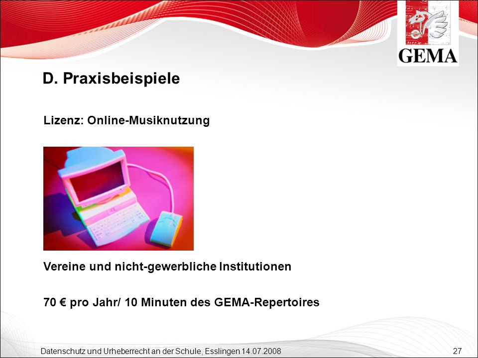 D. Praxisbeispiele Lizenz: Online-Musiknutzung