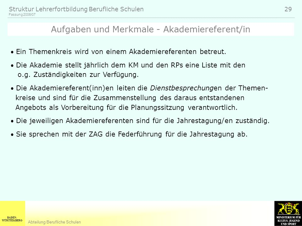 Aufgaben und Merkmale - Akademiereferent/in