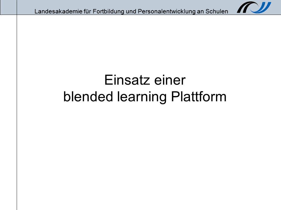 Einsatz einer blended learning Plattform