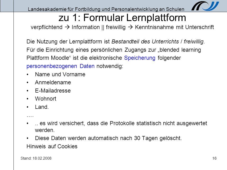 zu 1: Formular Lernplattform verpflichtend  Information || freiwillig  Kenntnisnahme mit Unterschrift