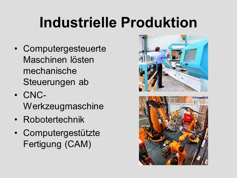 Industrielle Produktion