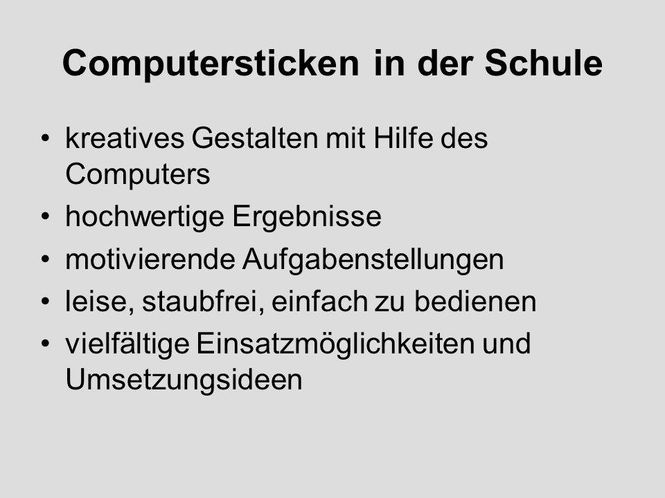 Computersticken in der Schule