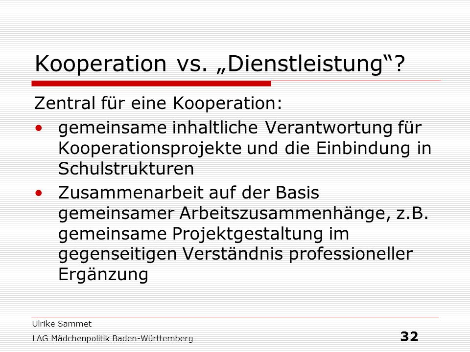 "Kooperation vs. ""Dienstleistung"