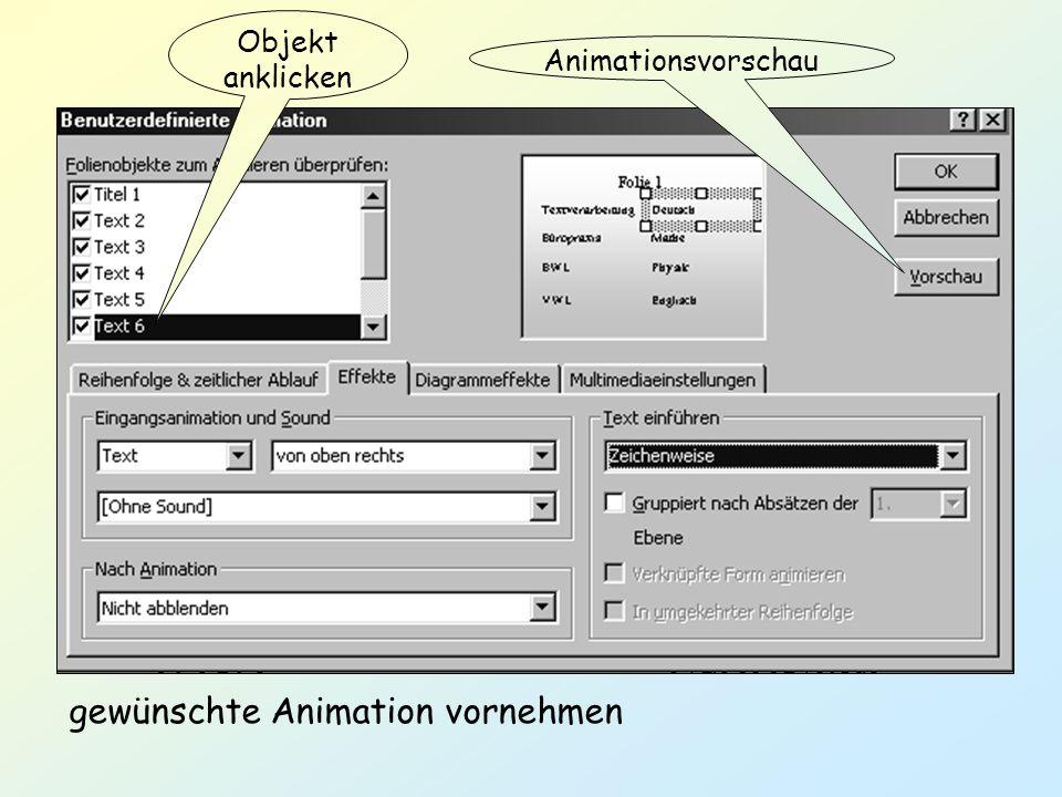 gewünschte Animation vornehmen
