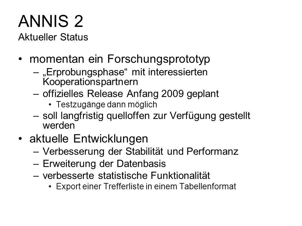 ANNIS 2 Aktueller Status