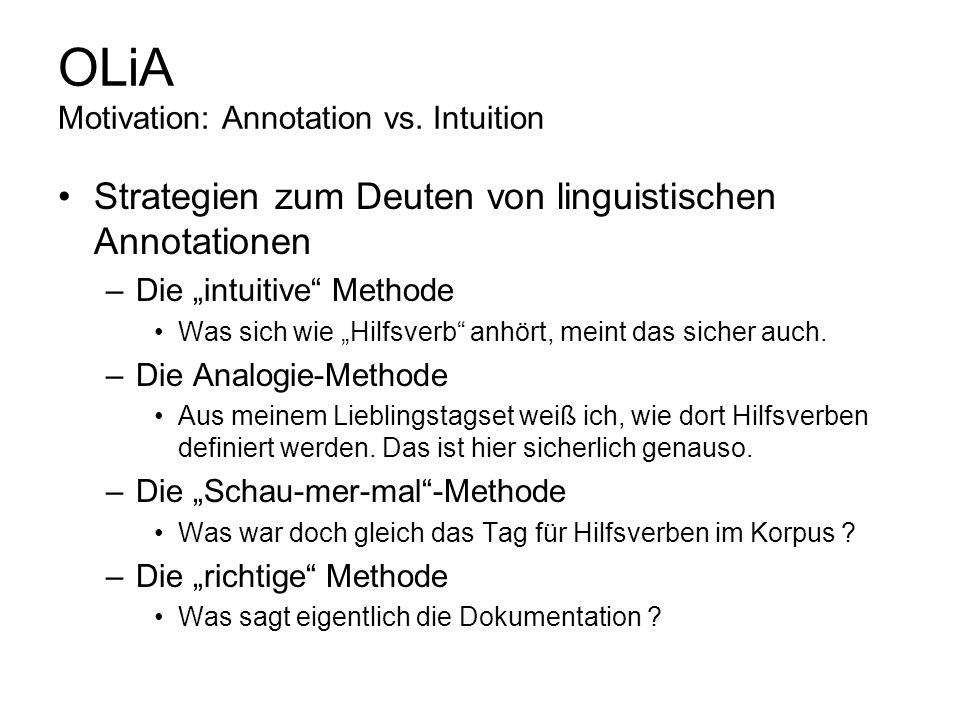 OLiA Motivation: Annotation vs. Intuition