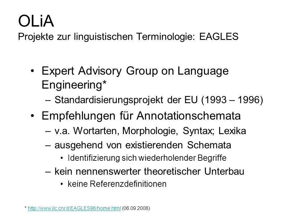 OLiA Projekte zur linguistischen Terminologie: EAGLES