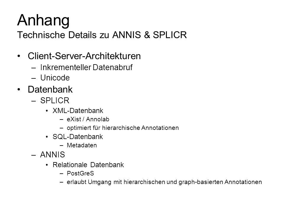Anhang Technische Details zu ANNIS & SPLICR