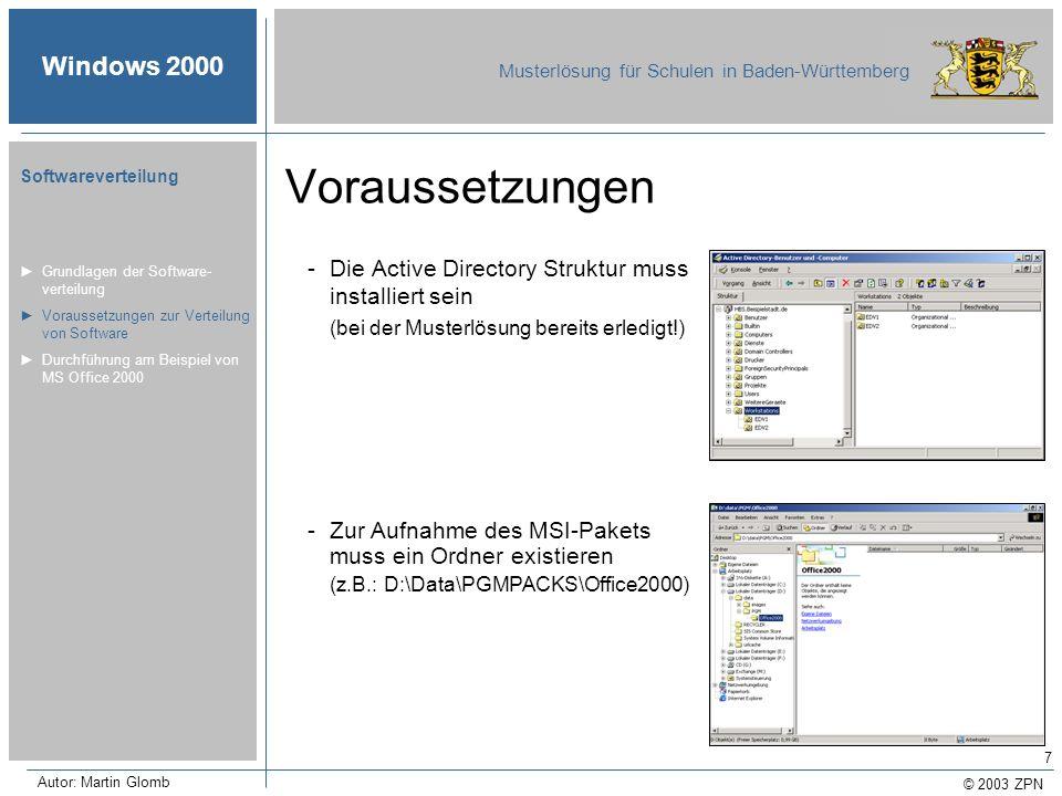Voraussetzungen Die Active Directory Struktur muss installiert sein