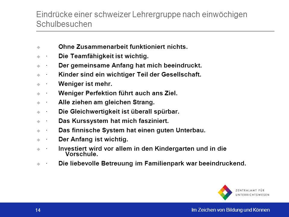 Eindrücke einer schweizer Lehrergruppe nach einwöchigen Schulbesuchen