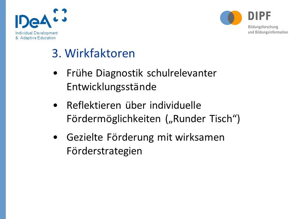 3. Wirkfaktoren Frühe Diagnostik schulrelevanter Entwicklungsstände