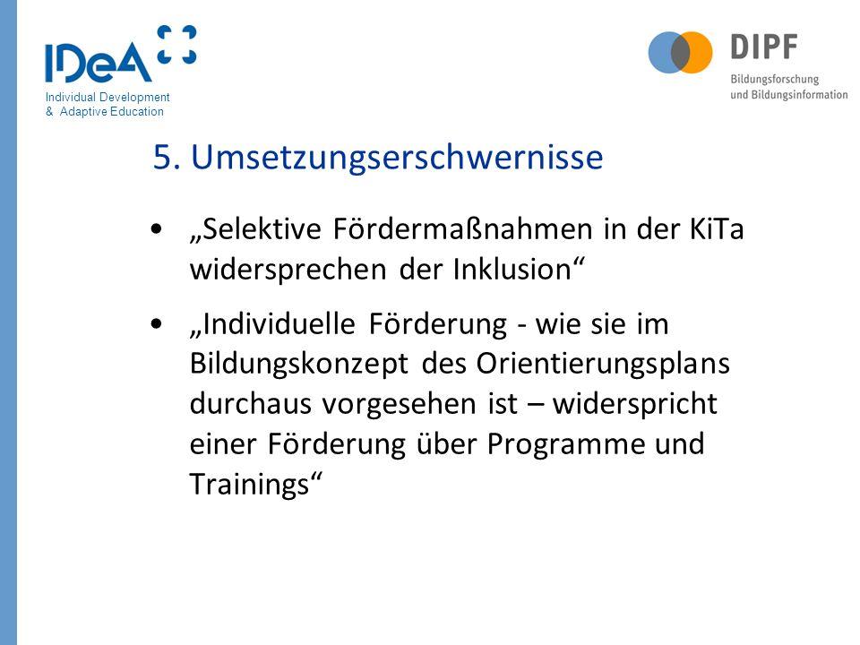 5. Umsetzungserschwernisse