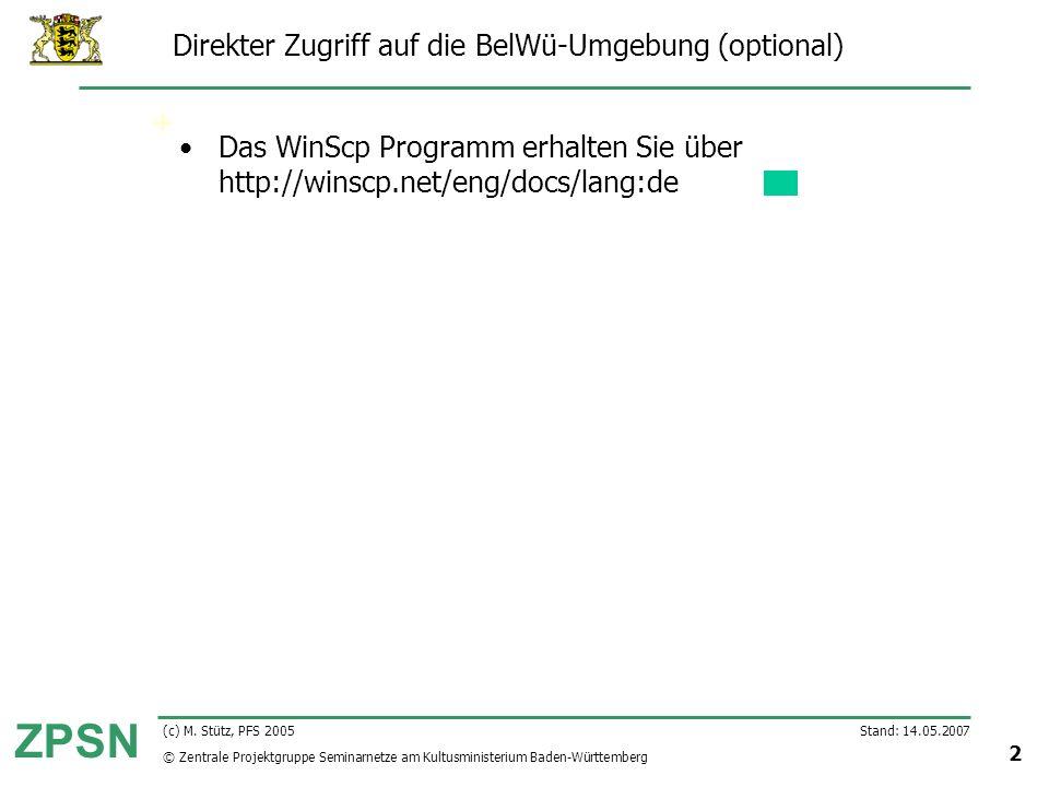 Direkter Zugriff auf die BelWü-Umgebung (optional)