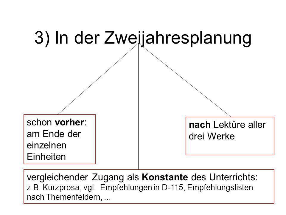 3) In der Zweijahresplanung