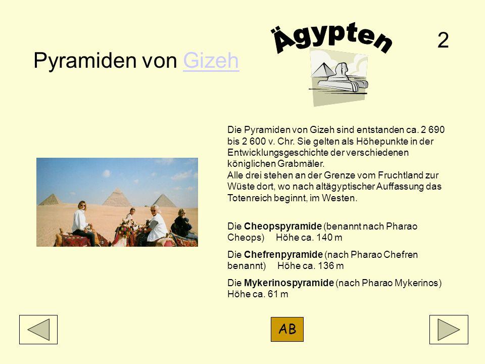 Ägypten 2 Pyramiden von Gizeh AB