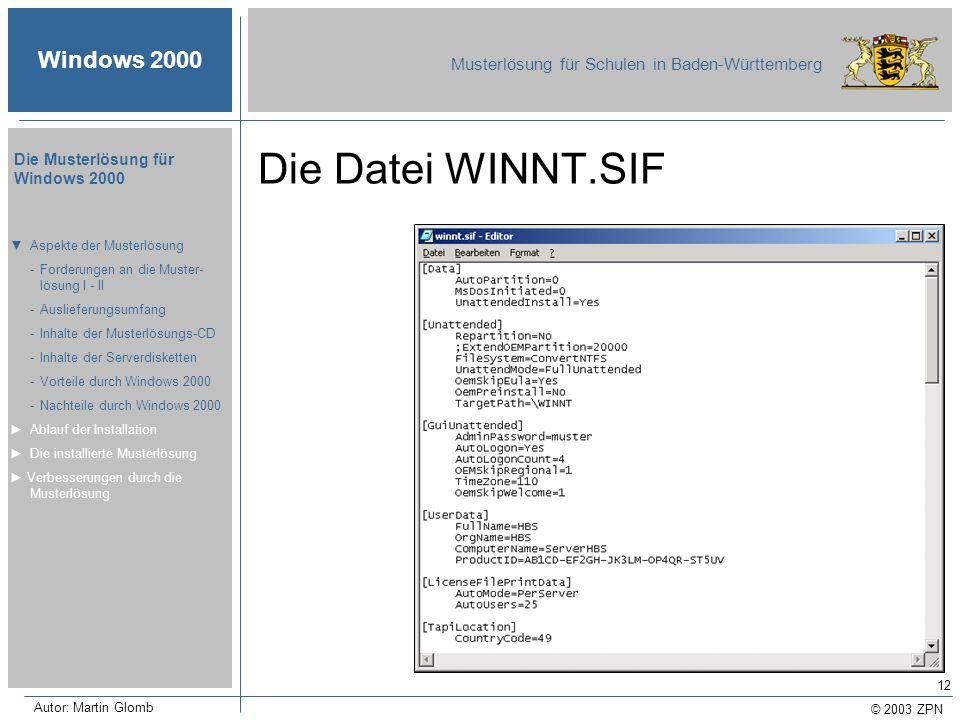 Die Datei WINNT.SIF ▼ Aspekte der Musterlösung