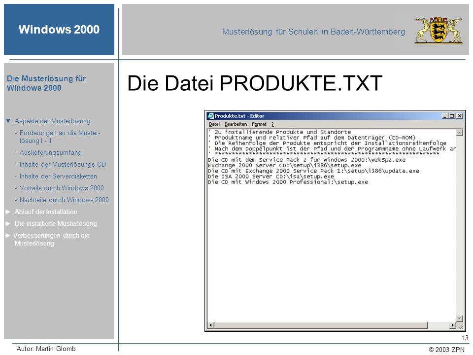 Die Datei PRODUKTE.TXT ▼ Aspekte der Musterlösung