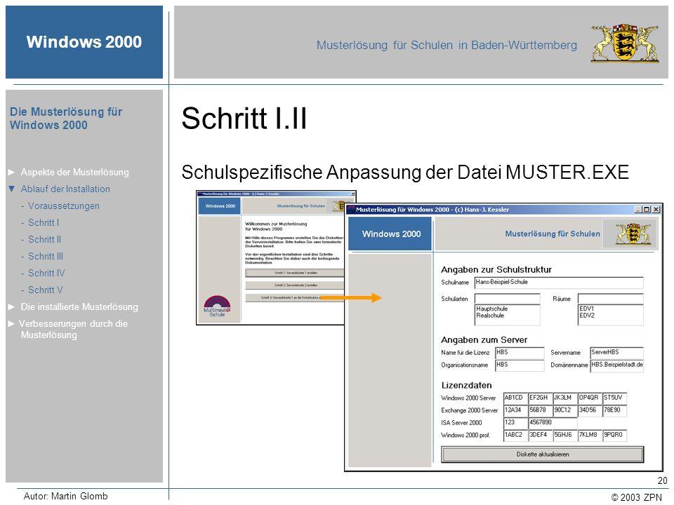 Schritt I.II Schulspezifische Anpassung der Datei MUSTER.EXE