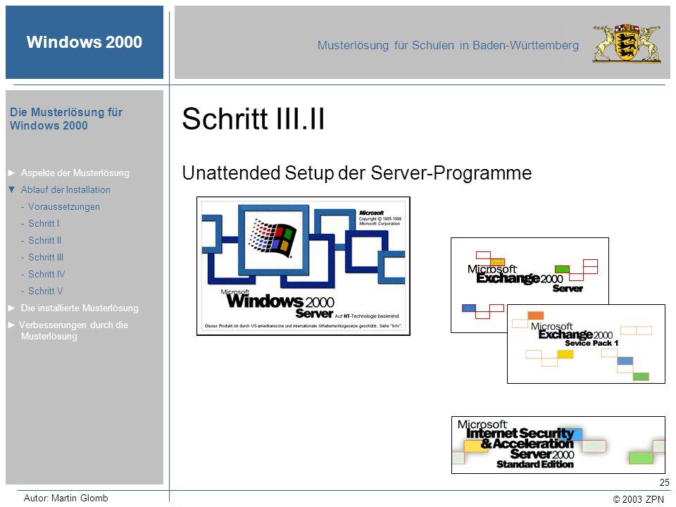 Schritt III.II Unattended Setup der Server-Programme