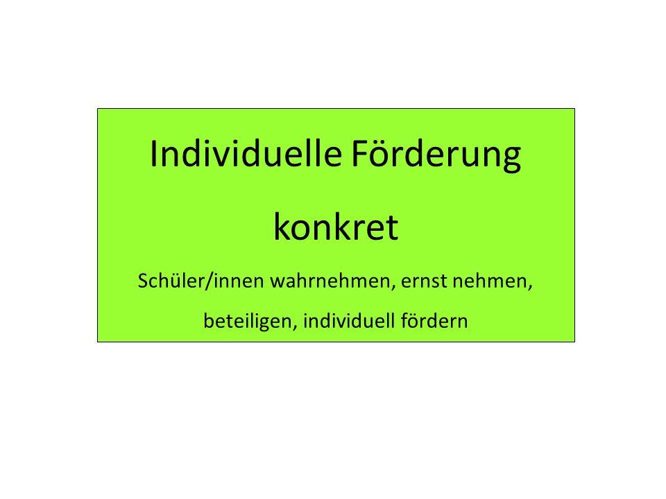 Individuelle Förderung konkret