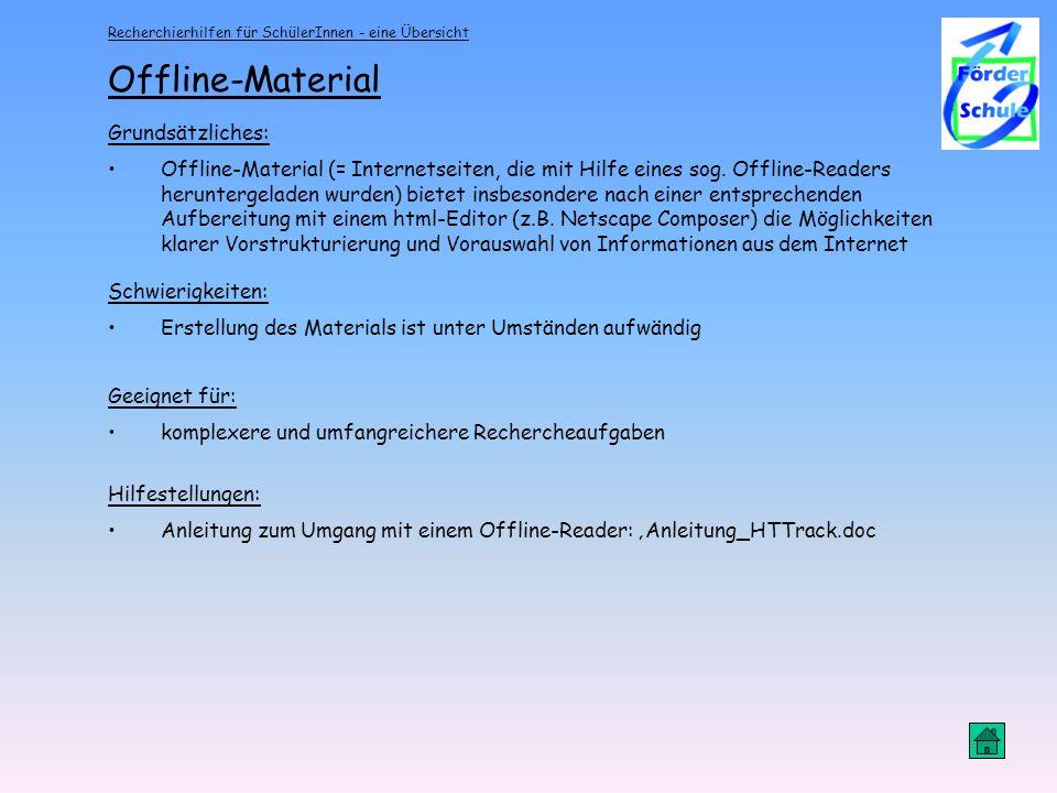 Offline-Material Grundsätzliches: