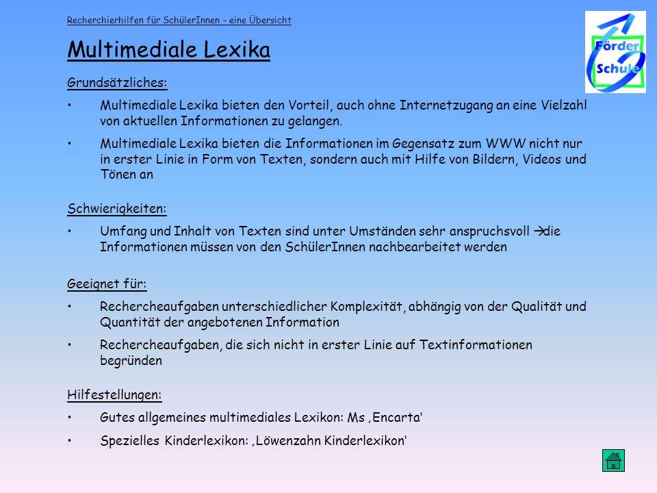 Multimediale Lexika Grundsätzliches: