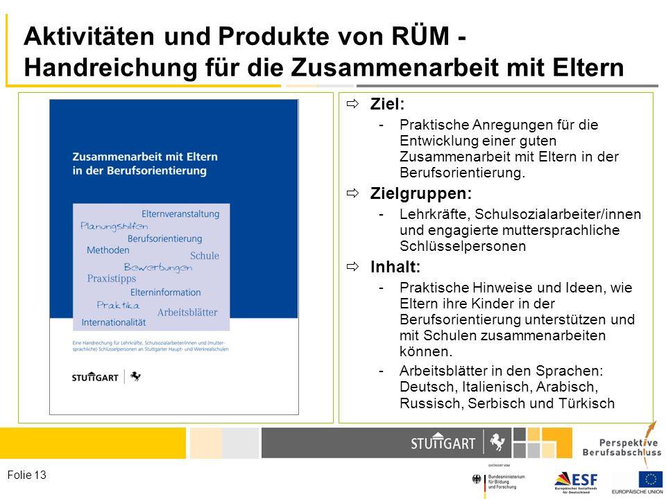 27.03.2017 Aktivitäten und Produkte von RÜM - Handreichung für die Zusammenarbeit mit Eltern. Ziel: