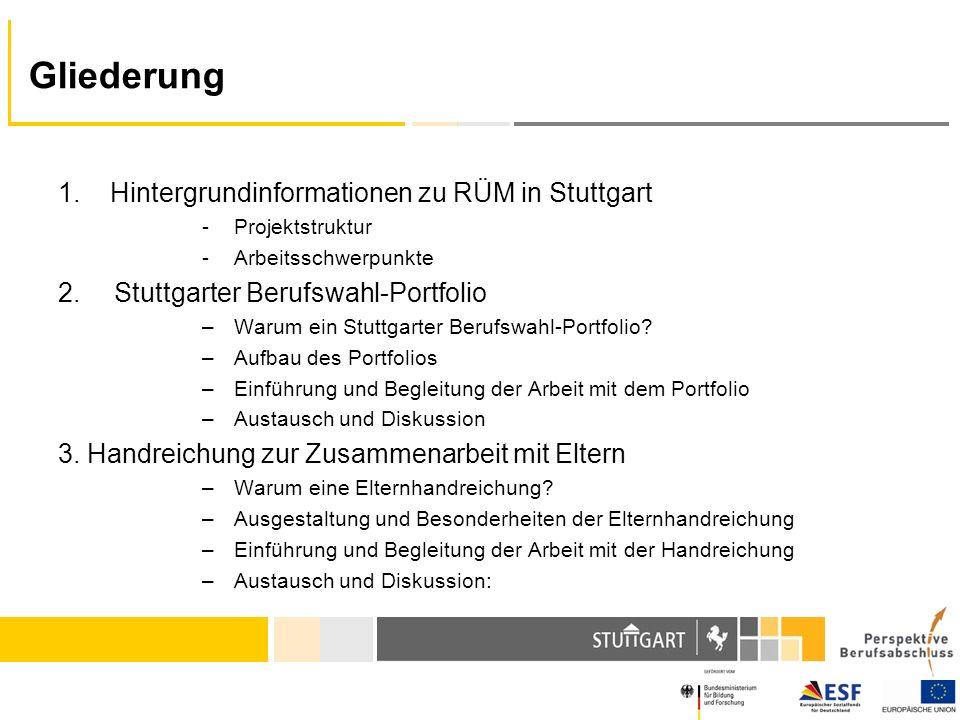 Gliederung 1. Hintergrundinformationen zu RÜM in Stuttgart