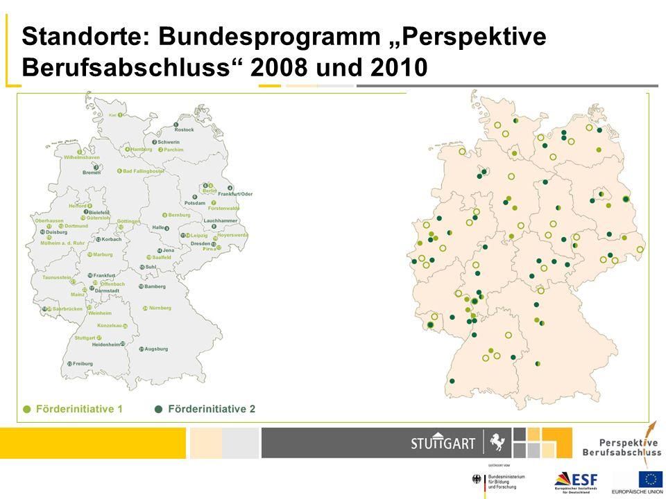 """Standorte: Bundesprogramm """"Perspektive Berufsabschluss 2008 und 2010"""