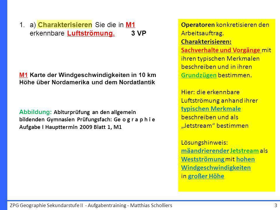 a) Charakterisieren Sie die in M1 erkennbare Luftströmung. 3 VP