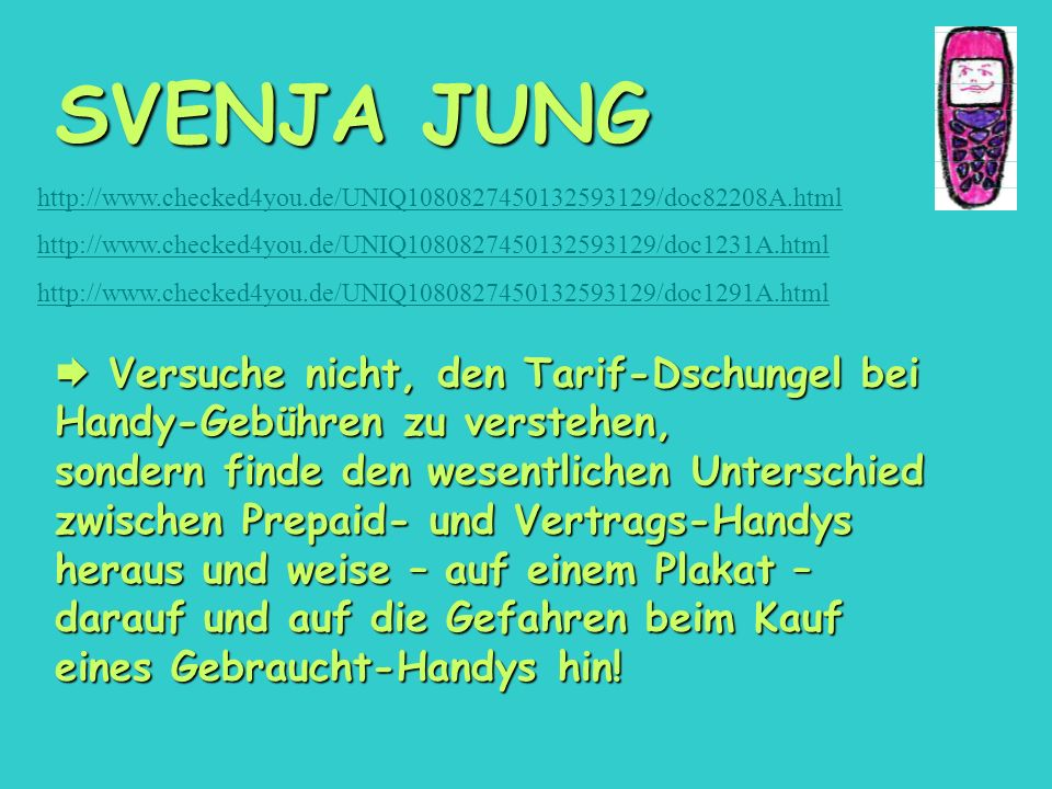 SVENJA JUNG http://www.checked4you.de/UNIQ1080827450132593129/doc82208A.html. http://www.checked4you.de/UNIQ1080827450132593129/doc1231A.html.
