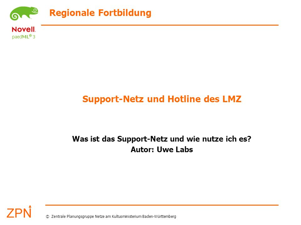 Support-Netz und Hotline des LMZ