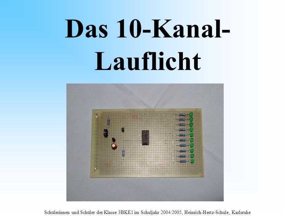 Das 10-Kanal-Lauflicht.