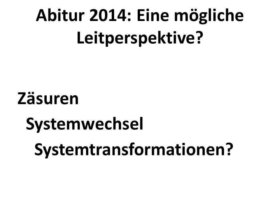 Abitur 2014: Eine mögliche Leitperspektive