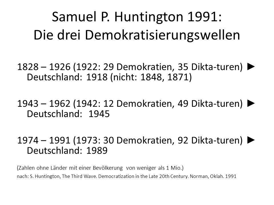 Samuel P. Huntington 1991: Die drei Demokratisierungswellen