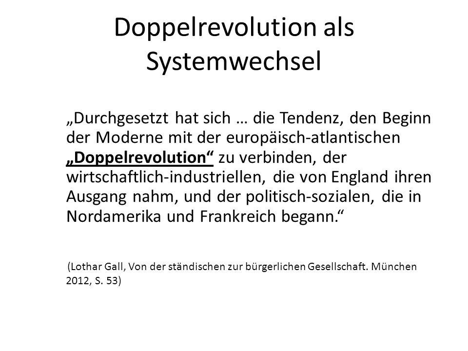 Doppelrevolution als Systemwechsel