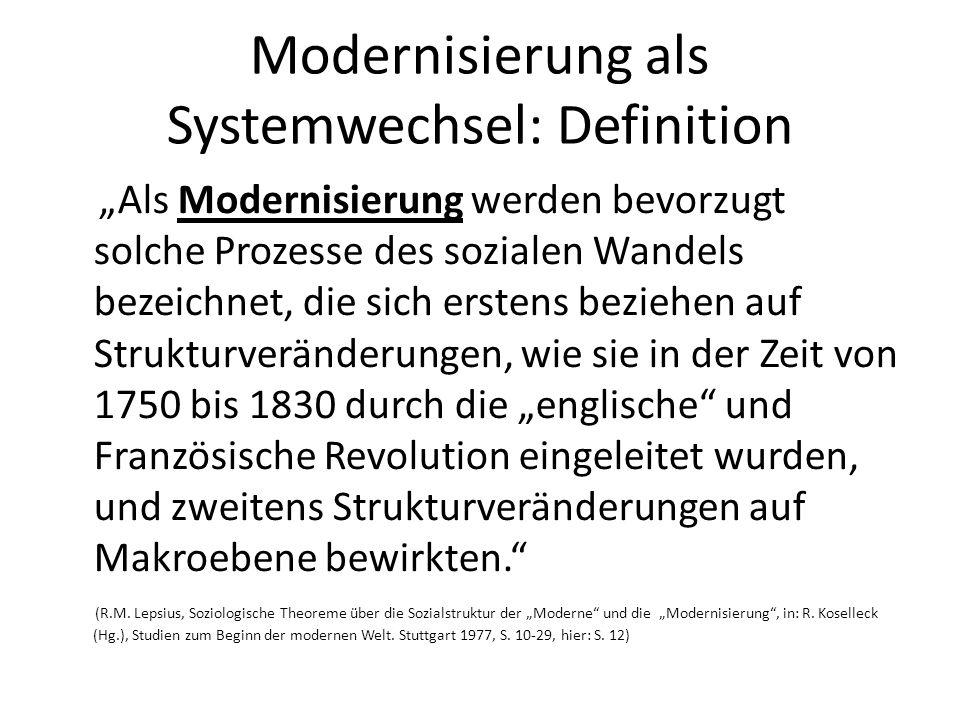 Modernisierung als Systemwechsel: Definition