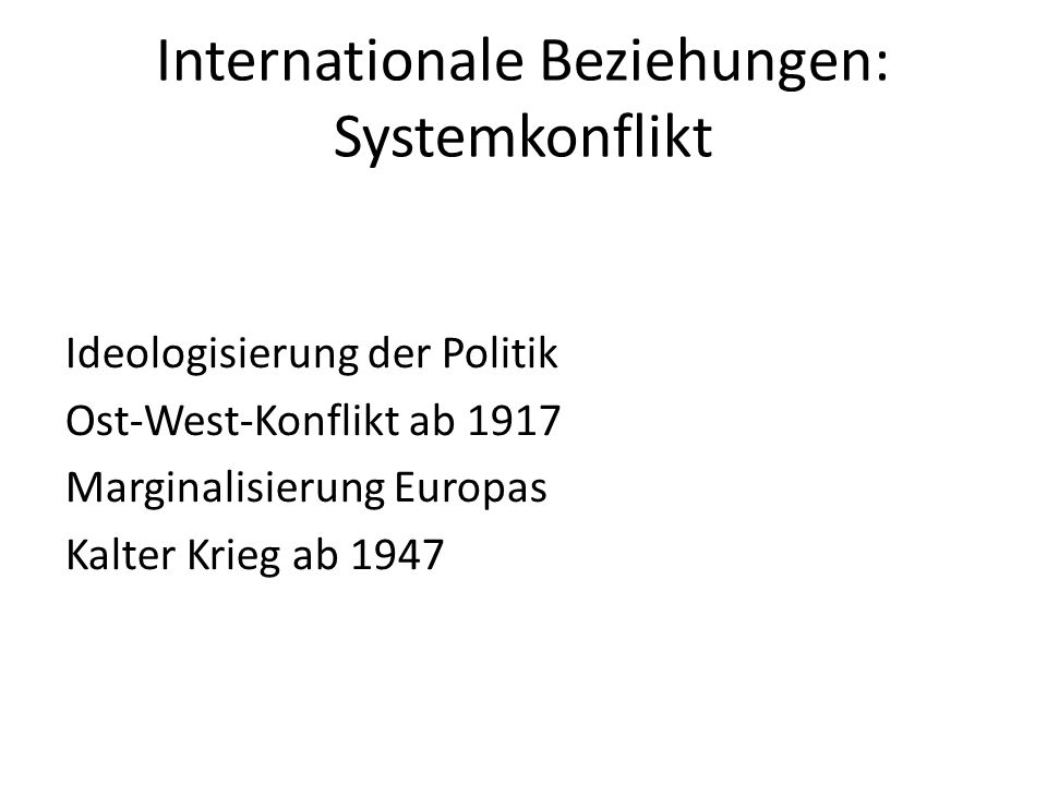 Internationale Beziehungen: Systemkonflikt