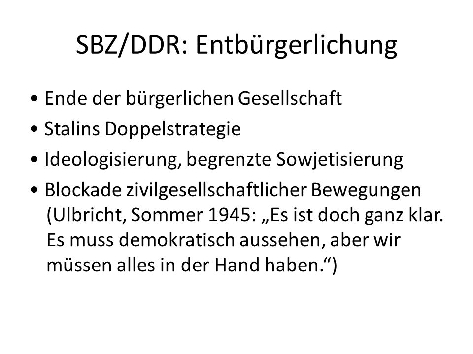 SBZ/DDR: Entbürgerlichung