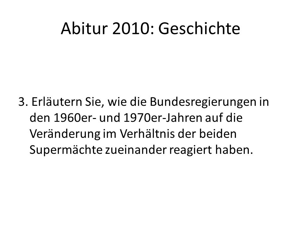 Abitur 2010: Geschichte