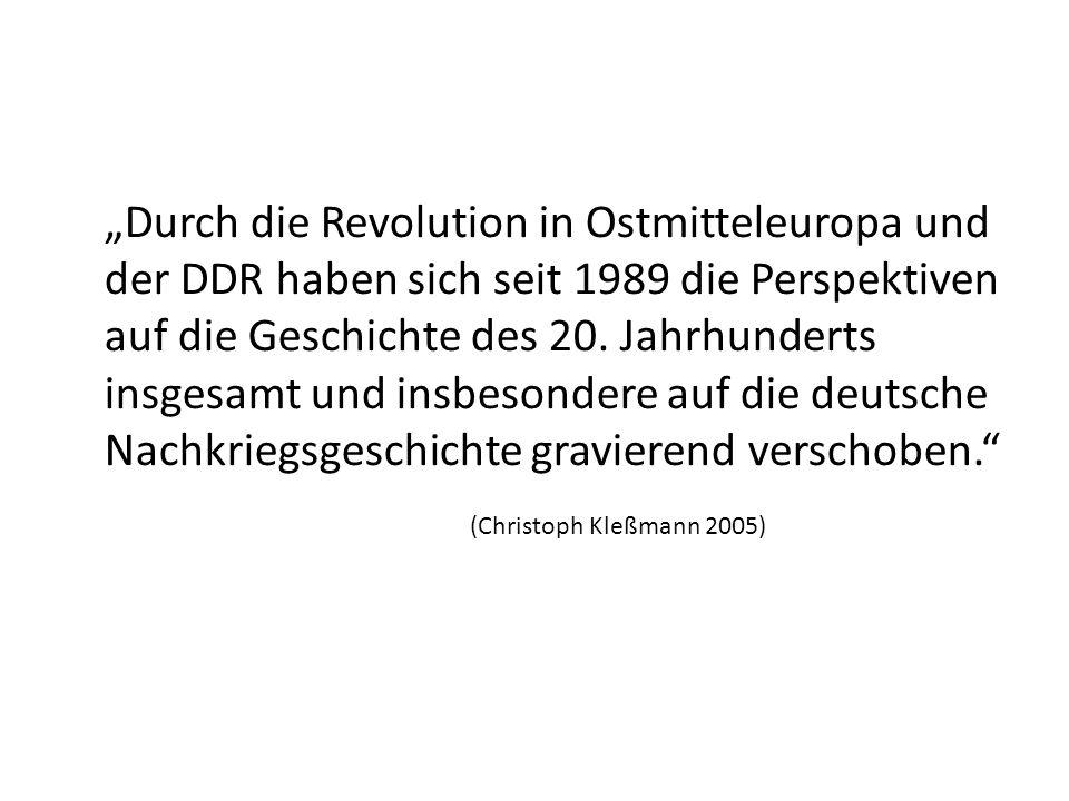 """""""Durch die Revolution in Ostmitteleuropa und der DDR haben sich seit 1989 die Perspektiven auf die Geschichte des 20. Jahrhunderts insgesamt und insbesondere auf die deutsche Nachkriegsgeschichte gravierend verschoben."""