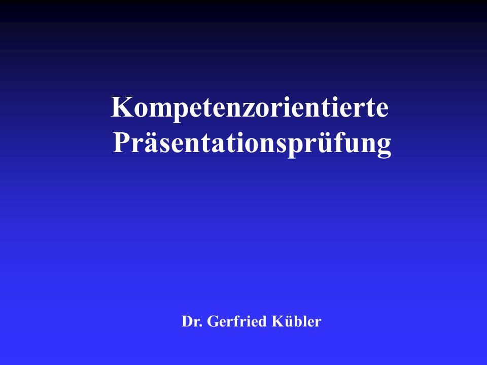 Kompetenzorientierte Präsentationsprüfung