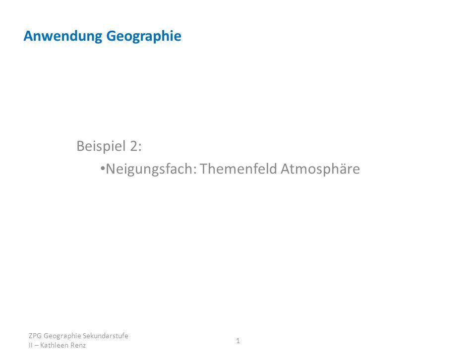 Beispiel 2: Neigungsfach: Themenfeld Atmosphäre