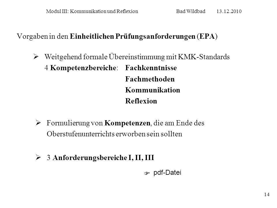 Vorgaben in den Einheitlichen Prüfungsanforderungen (EPA)