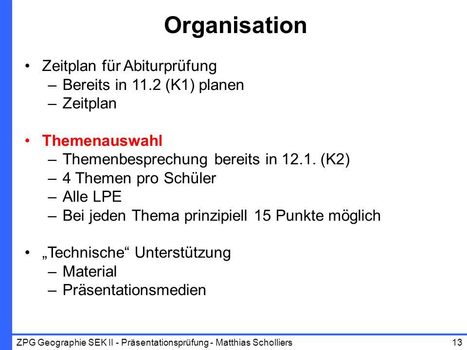 Organisation Zeitplan für Abiturprüfung Bereits in 11.2 (K1) planen
