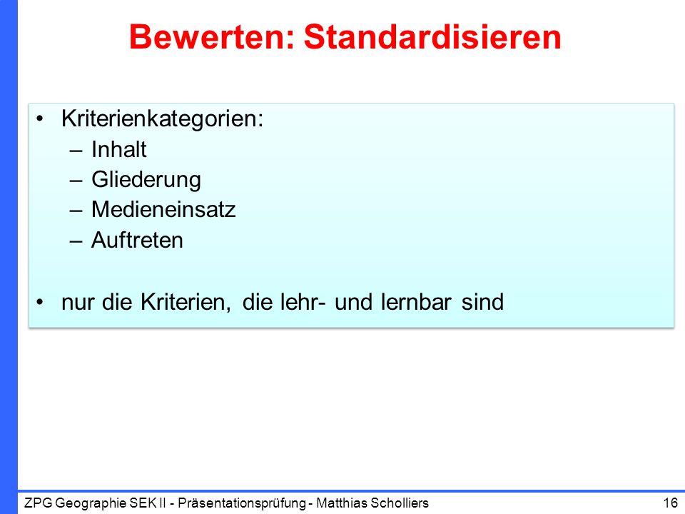 Bewerten: Standardisieren