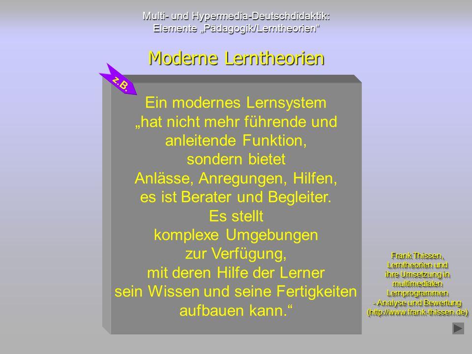 Moderne Lerntheorien Ein modernes Lernsystem