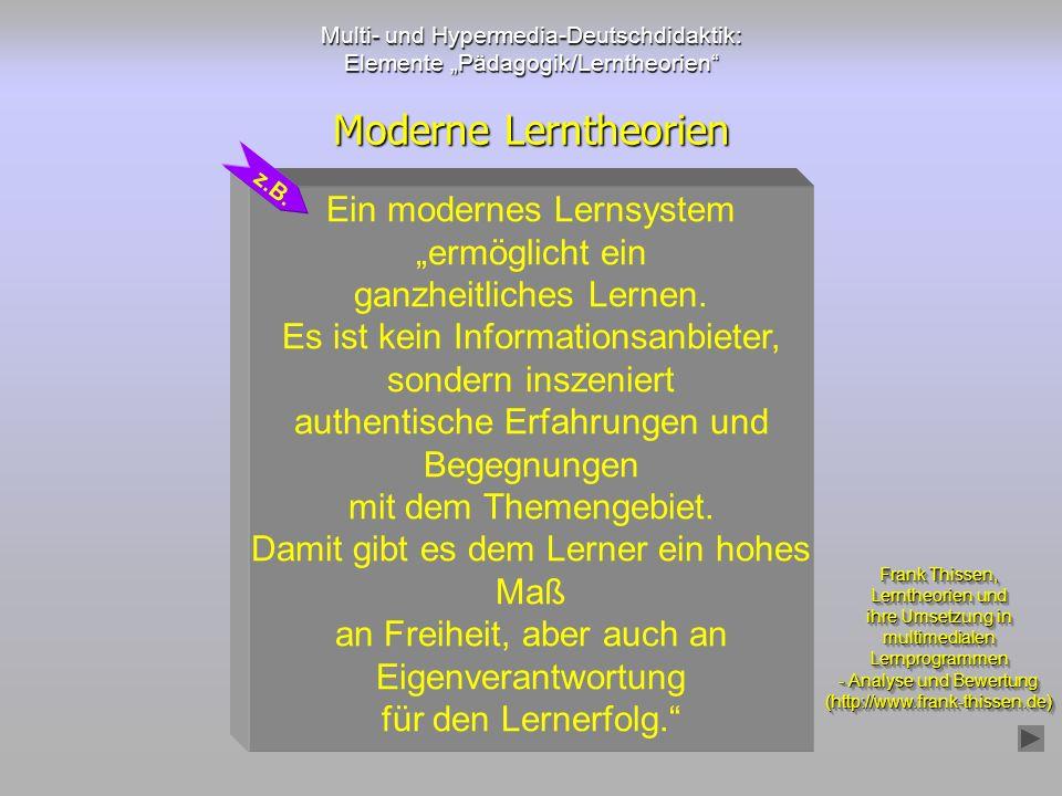 """Moderne Lerntheorien Ein modernes Lernsystem """"ermöglicht ein"""