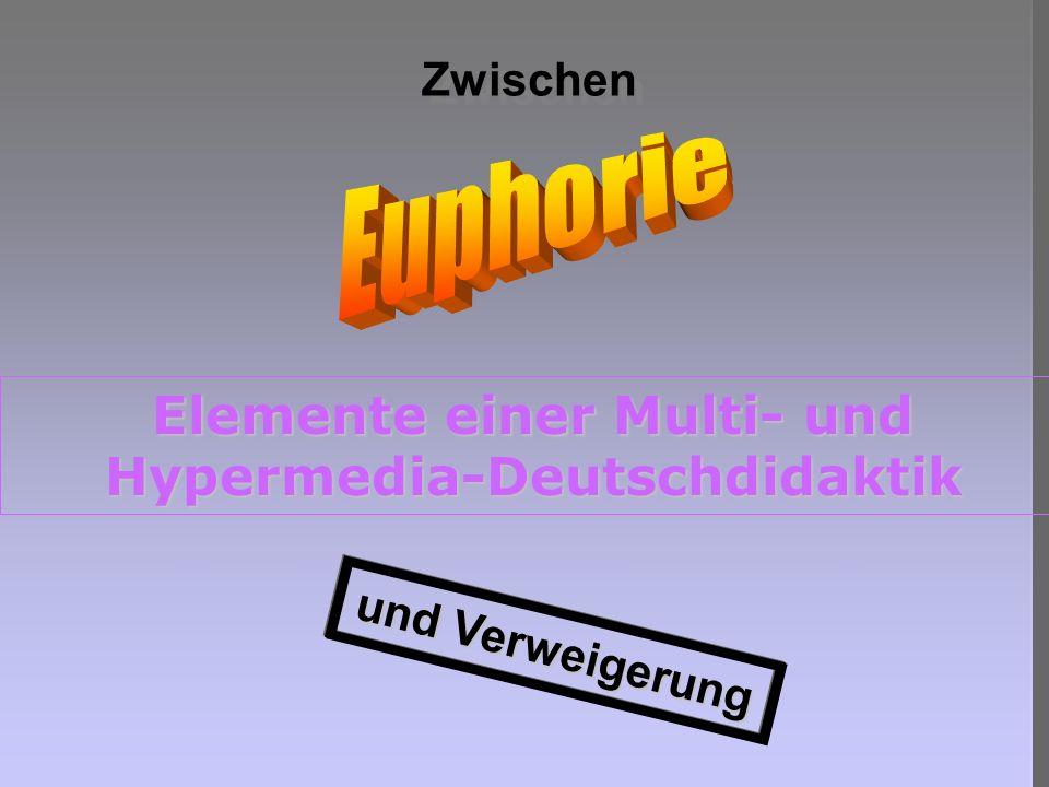 Elemente einer Multi- und Hypermedia-Deutschdidaktik