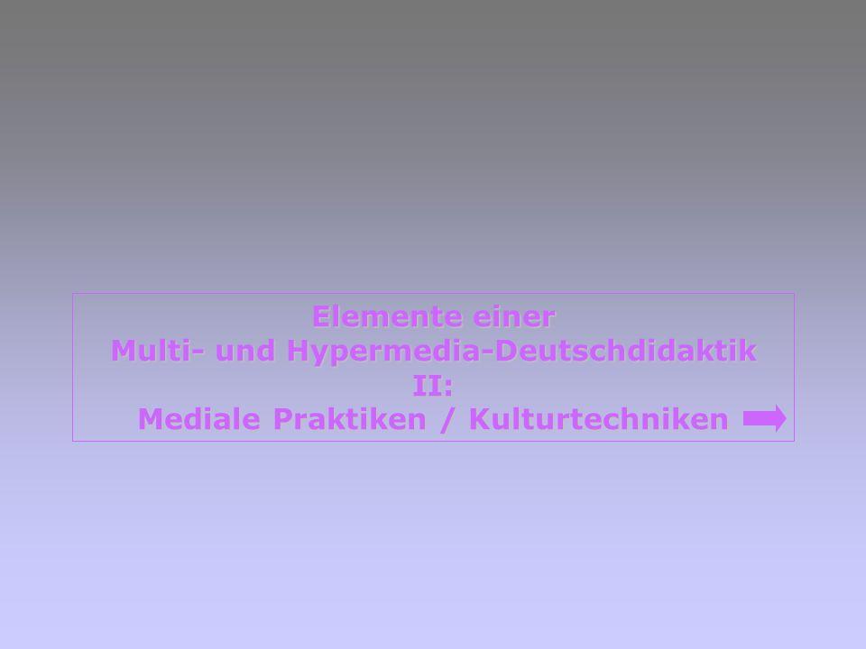 Multi- und Hypermedia-Deutschdidaktik II: